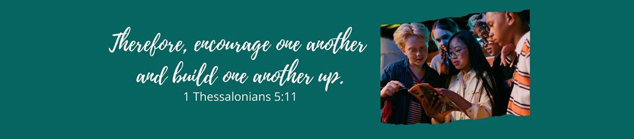 Therefore, encourage one another and build one another up.
